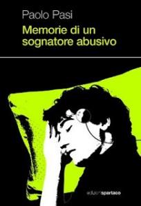 Memorie di un sognatore abusivo